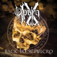Opera IX-Back To Sepulcro
