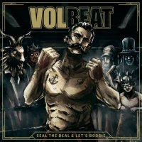 Volbeat-Seal The Deal & Let\'s Boogie (Deluxe Edition)