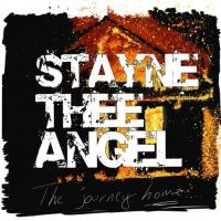 Stayne Thee Angel-The Journey Home