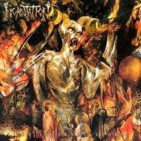 Incantation-The Infernal Storm