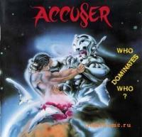 Accuser-Who Dominates Who