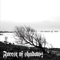 Forest of Shadows-Six Waves of Woe