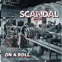 Scandal-On A Roll