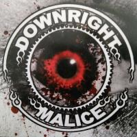 Downright Malice-Downright Malice