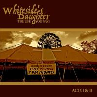 Whiteside's Daughter - The Life You Save mp3