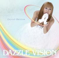 Dazzle Vision-Crystal Children