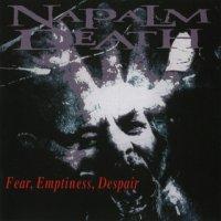 Napalm Death-Fear, Emptiness, Despair (Japan Ed.)