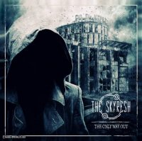 The Skyresh-The Only Way Out