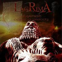 Lagrima-Gilgamesh (The Guest For Immortality)