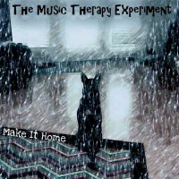 The Music Therapy Experiment-Make It Home