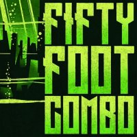 Fifty Foot Combo-Fifty Foot Combo
