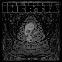 Infinite Inertia-Springtime Nevermore