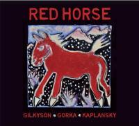 Eliza Gilkyson, John Gorka & Lucy Kaplansky-Red Horse
