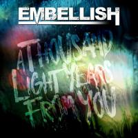 Embellish - A Thousand Lightyears From You mp3