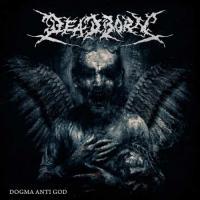 Deadborn-Dogma Anti God