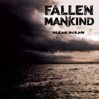 Fallen Mankind-Bleak Ocean