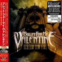 Bullet For My Valentine-Scream Aim Fire (Japanese Limited Edition)