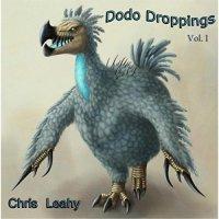 Chris Leahy-Dodo Droppings Vol. I