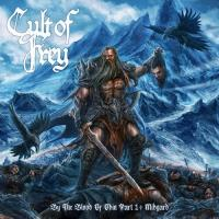 Cult of Frey-By the Blood of Odin: Part 1 - Midgard