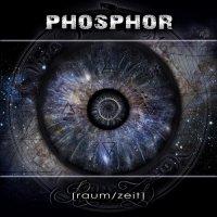 Phosphor-Raum/Zeit