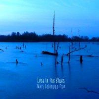 Marc Lelangue Trio-Lost in the Blues