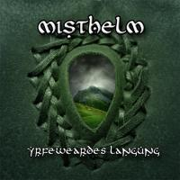 Misthelm-Yrfeweardes Langung