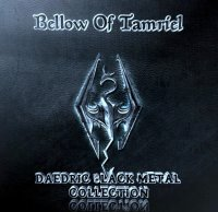 V/A-Bellow Of Tamriel - Daedric Black Metal Collection