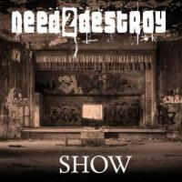 need2destroy-Show