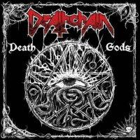 Deathchain-Death Gods