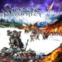 Sonic Prophecy-A Divine Act Of War