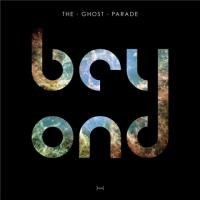 The Ghost Parade-Beyond