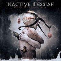 Inactive Messiah-Dark Masterpiece