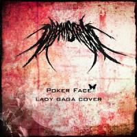 Dream Scream-Poker Face