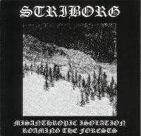 Striborg-Misanthropic Isolation - Roaming The Forests