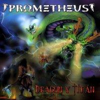 Prometheus-Dragón Y Titán