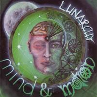 Lunarchy-Mind & Motion