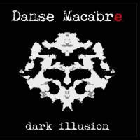 Danse Macabre-Dark Illusion