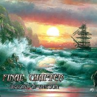 Final Chapters-Legions Of The Sun