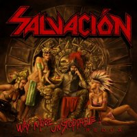 Salvación-Way More Unstoppable Redux