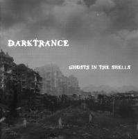 Darktrance-Ghosts In The Shells
