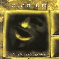 Elenium-For Giving - For Getting