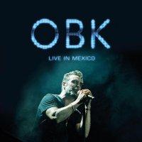 OBK-Live In Mexico