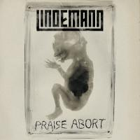 Lindemann-Praise Abort (Remixes EP)