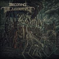 Becoming The Juggernaut-Becoming The Juggernaut