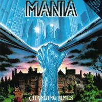 Mania-Changing Times