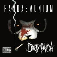 Dirty Panda-Pandaemonium