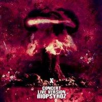 Biopsyhoz (Биопсихоз)-X_Concert_Live_Version (nonstop)