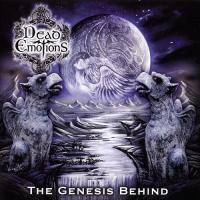 Dead Emotions-The Genesis Behind