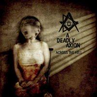 A Deadly Axion-Across the Hell