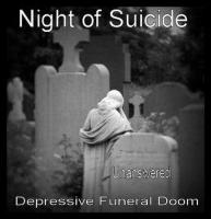 Night of Suicide-Unanswered
